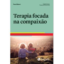 TERAPIA FOCADA NA COMPAIXÃO