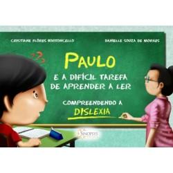 PAULO E A DIFICIL TAREFA DE...