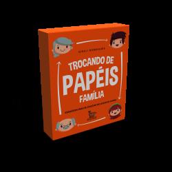 TROCANDO DE PAPEIS - FAMILIA