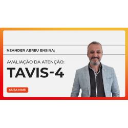 AVALIAÇÃO DA ATENÇÃO: TAVIS IV